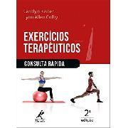Exercícios Terapêuticos - Consulta Rápida 2ª Edição