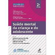 Saúde Mental Da Criança E Do Adolescente 2ª Ed - Soperj