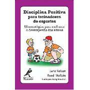Disciplina Positiva Para Treinadores De Esportes