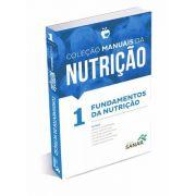 Volume 1 - Coleção Manuais Da Nutrição Provas E Concursos