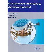 Procedimentos Endoscopicos Da Coluna Vertebral