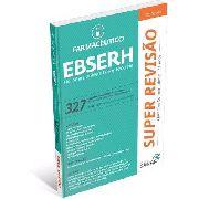 Super Revisão Farmacêutico - Ebserh 327 Questões Comentadas