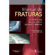 Manual De Fraturas - Para Consulta Rápida, Egol
