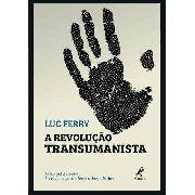 A Revolução Transumanista