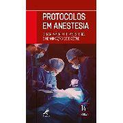 Protocolos Em Anestesia - Departamento De Anestesia E Reanim