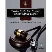 Tratado De Medicina Veterinária Legal