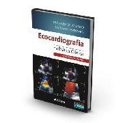 Ecocardiografia Na Prática Clínica - Problemas E Soluções