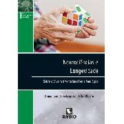 Livro Neurociências E Longevidade Sobre O Envelhecimento