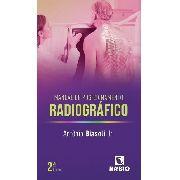 Livro Manual De Posicionamento Radiográfico