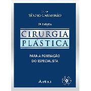 Livro Cirurgia Plástica Para A Formação Do Especialista