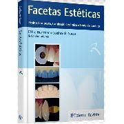 Livro Facetas Estéticas - Resina Composta, Laminado Cerâmico