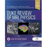 Duke Review of MRI Physics: Case Review Series, 2ª Edition
