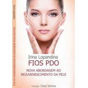Fios PDO - Nova abordagem ao rejuvenescimento da pele