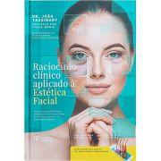 Raciocínio Clínico aplicado à Estética Facial