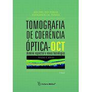 Tomografia de Coerência Óptica - OCT: Domínio Espectral e Novas Tecnologias: Texto e Atlas