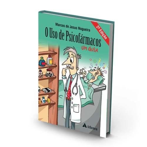 Livro O Uso De Psicofarmacos - 2ª. Edição  - LIVRARIA ODONTOMEDI