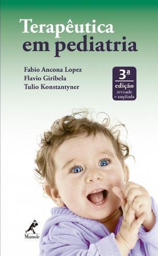 Livro Terapêutica Em Pediatria  - LIVRARIA ODONTOMEDI