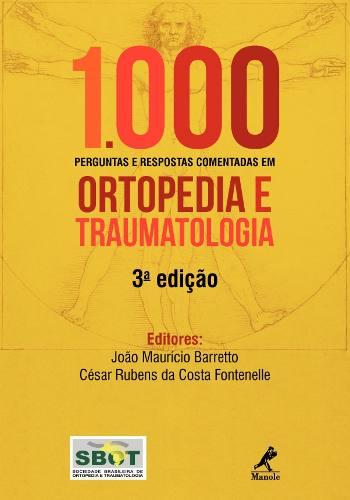 Livro 1000 Perguntas E Respostas Comentda Em Ortopedia E Traumato  - LIVRARIA ODONTOMEDI