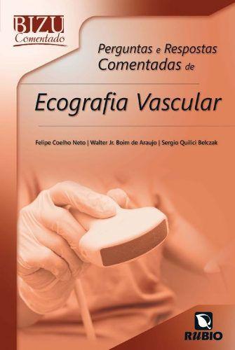 Livro Bizu Comentado Perg E Resp Ecocardiografia Vascular  - LIVRARIA ODONTOMEDI