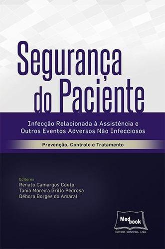 Livro Segurança Do Paciente  - LIVRARIA ODONTOMEDI