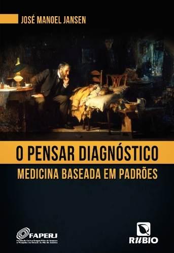 Livro O Pensar Diagnóstico  - LIVRARIA ODONTOMEDI