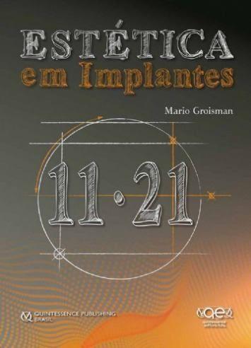Estética Em Implantes - Mario Groisman  - LIVRARIA ODONTOMEDI