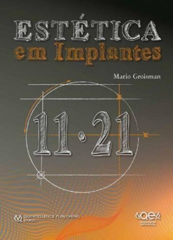 Livro Estética Em Implantes - Mario Groisman  - LIVRARIA ODONTOMEDI