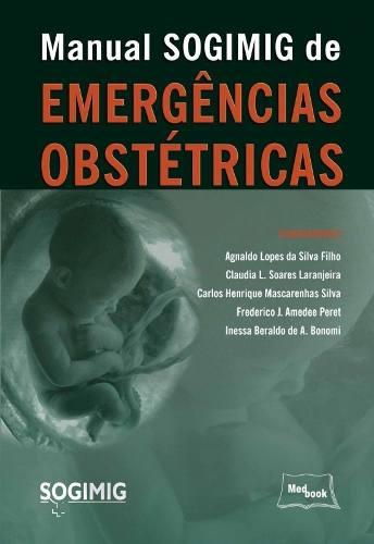 Livro Manual Sogimig De Emergências Obstétricas  - LIVRARIA ODONTOMEDI