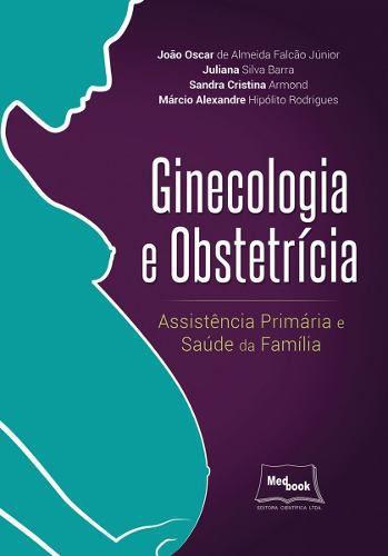 Livro Ginecologia E Obstetrícia  - LIVRARIA ODONTOMEDI