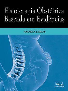 Livro Fisioterapia Obstétrica Baseada Em Evidências  - LIVRARIA ODONTOMEDI
