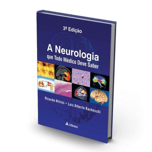 Livro A Neurologia Que Todo Médico Deve Saber - 3ª Edição  - LIVRARIA ODONTOMEDI