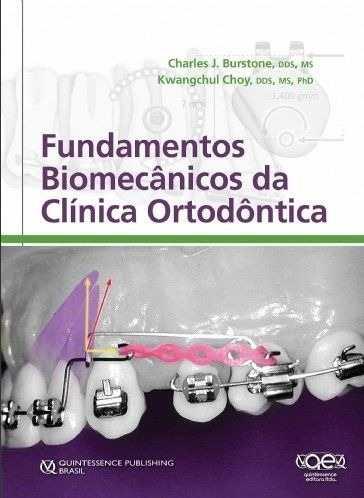 Livro Fundamentos Biomecânicos Da Clínica Ortodôntica  - LIVRARIA ODONTOMEDI