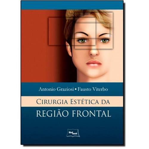 Cirurgia Estética Da Região Frontal  - LIVRARIA ODONTOMEDI
