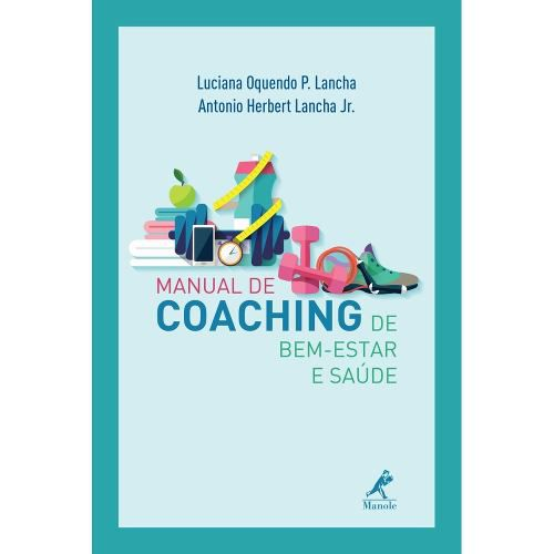 Livro Manual De Coaching De Bem-Estar E Saúde  - LIVRARIA ODONTOMEDI