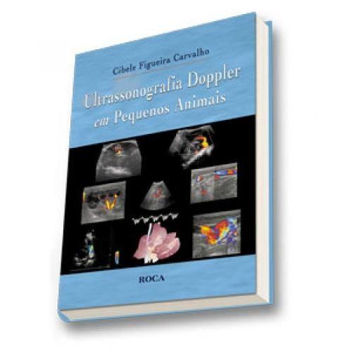Livro Ultrassonografia Doppler Em Pequenos Animais  - LIVRARIA ODONTOMEDI