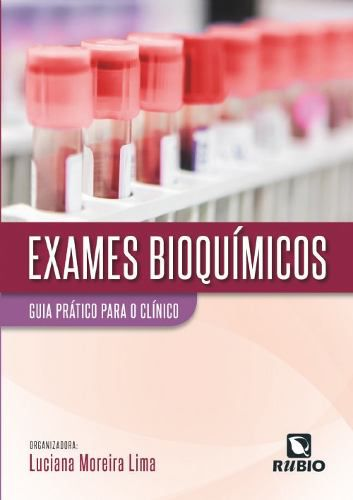 Livro Exames Bioquímicos: Guia Prático Para O Clínico  - LIVRARIA ODONTOMEDI
