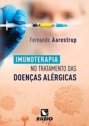 Livro Imunoterapia No Tratamento Das Doenças Alérgicas  - LIVRARIA ODONTOMEDI
