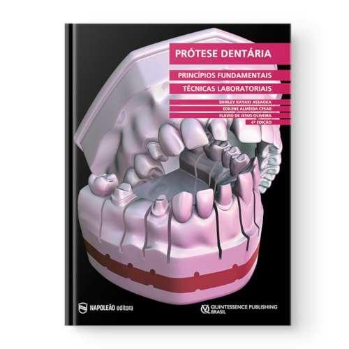 Prótese Dentária Princípios Fundamentais E Técnicas Laboratorial  - LIVRARIA ODONTOMEDI