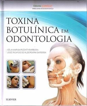 Livro Toxina Botulinica Em Odontologia - 1ª Edição  - LIVRARIA ODONTOMEDI