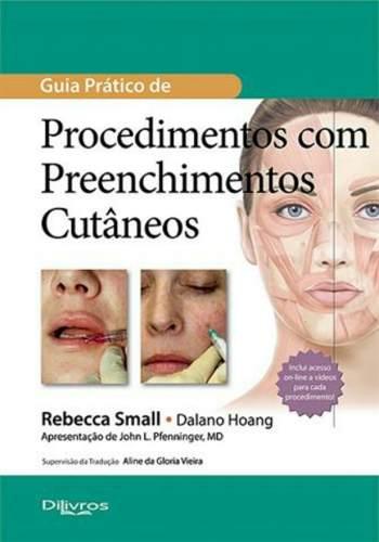 Livro Guia Pratico De Procedimentos Com Preenchimento Cutaneo  - LIVRARIA ODONTOMEDI