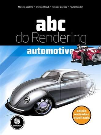 Livro Abc Do Rendering Automotivo  - LIVRARIA ODONTOMEDI