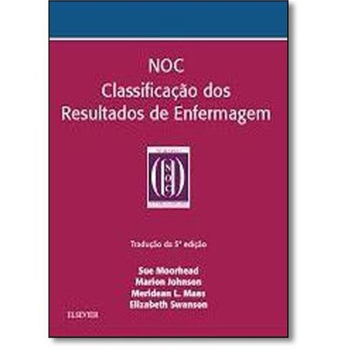 Livro Noc Classificação Dos Resultados De Enfermagem  - LIVRARIA ODONTOMEDI