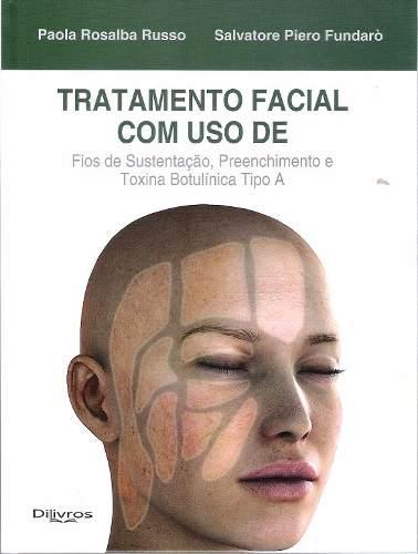 Livro Tratamento Facial Com Uso De Fios De Sustentação Preenchedor  - LIVRARIA ODONTOMEDI