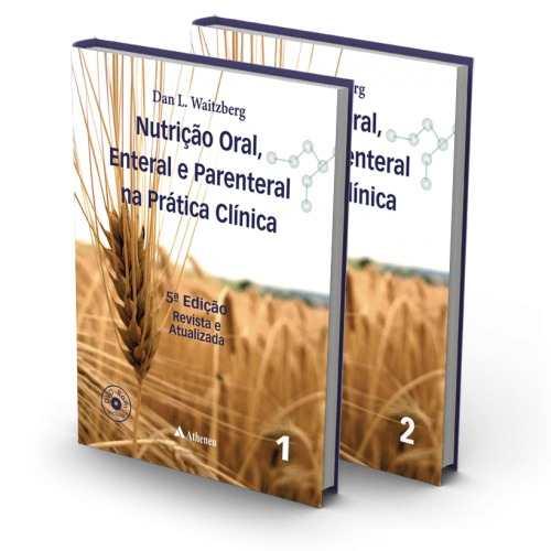 Livro Nutrição Oral, Enteral E Parenteral Na Prática Clínica 5ª Ed  - LIVRARIA ODONTOMEDI