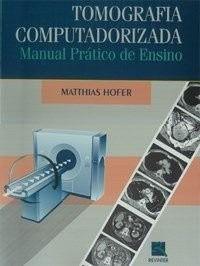 Livro Tomografia Computadorizada-Man.Prático De Ensino  - LIVRARIA ODONTOMEDI
