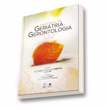 Livro Tratado De Geriatria E Gerontologia 4ª Edição  - LIVRARIA ODONTOMEDI