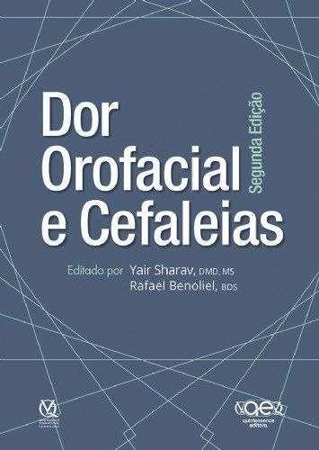 Livro Dor Orofacial E Cefaleias Autor Sharav  - LIVRARIA ODONTOMEDI