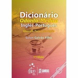 Livro Dicionário Odonto-médico Inglês-portugues  - LIVRARIA ODONTOMEDI