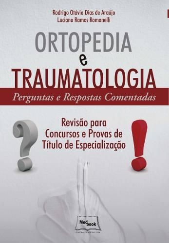 Livro Ortopedia E Traumatologia  - LIVRARIA ODONTOMEDI