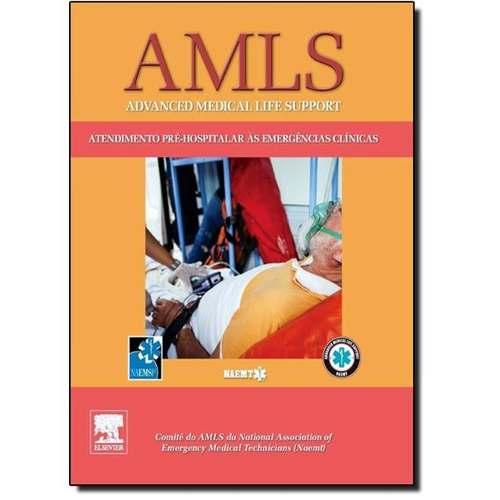 Livro Amls Atendimento Pré-hospitalar Às Emergências Clínica  - LIVRARIA ODONTOMEDI